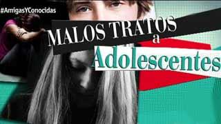 Amigas y Conocidas - Maltrato adolescente en la pareja