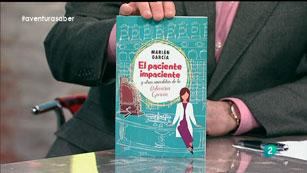 La Aventura del Saber. Marián García. El paciente impaciente