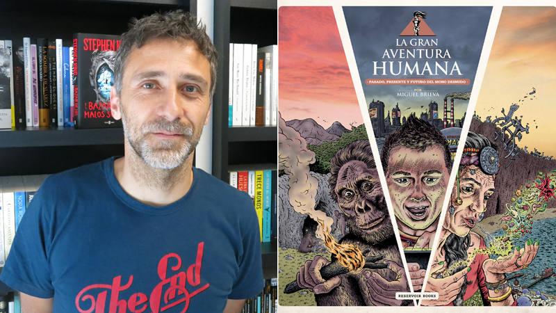 Miguel Brieva y portada de 'La gran aventura humana'