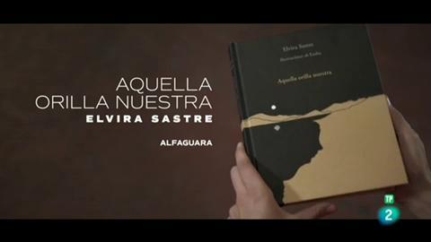 """Ir al VideoPágina Dos - El poema de Elvira Sastre: """"Aquella orilla nuestra"""" (Alfaguara)"""