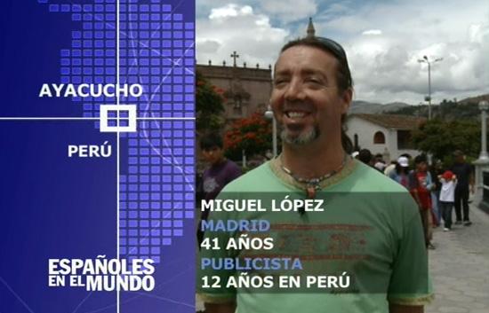 Españoles en el mundo - Perú - Miguel