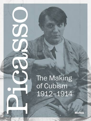 """""""Picasso: La creación del cubismo 1912-1914"""""""