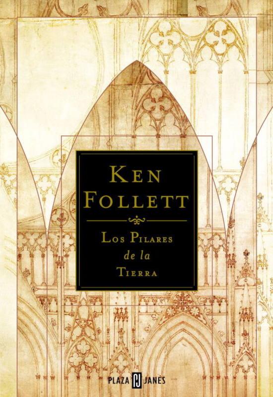 'Los pilares de la tierra', de Ken Follett, Plaza & Janés