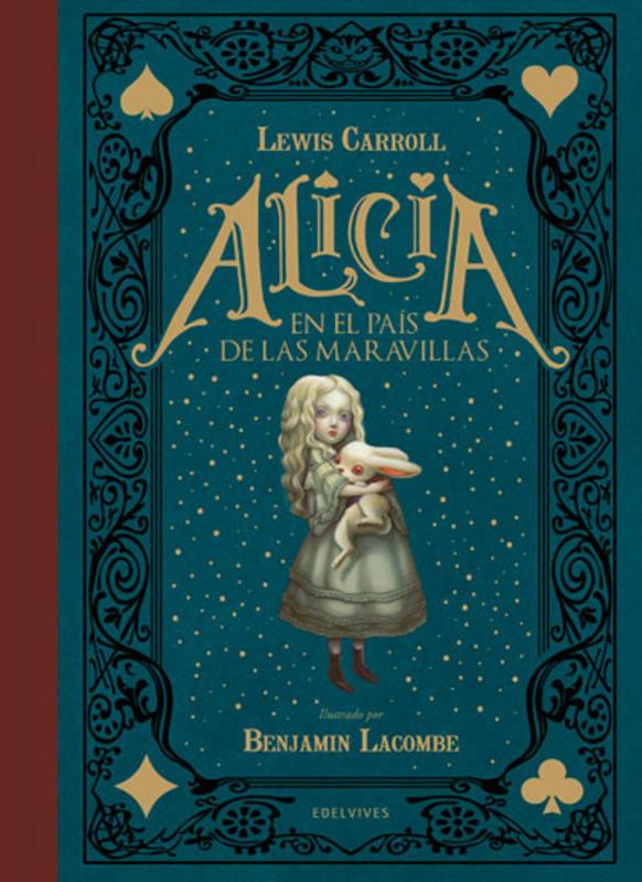 Portada de 'Alicia en el País de las Maravillas' ilustrado por Benjamin Lacombe