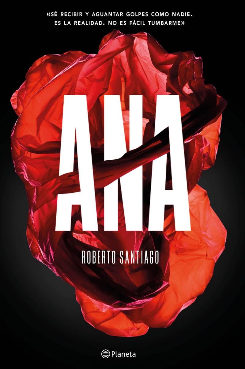 Portada de 'Ana', el debut de Roberto Santiago en la literatura de adultos