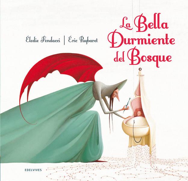 Portada de 'La bella durmiente' del bosque', de Charles Perrault, Élodie Fondacci y Éric Puybaret