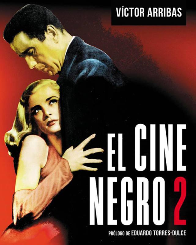 Portada del libro 'El cine negro 2', del periodista Víctor Arribas
