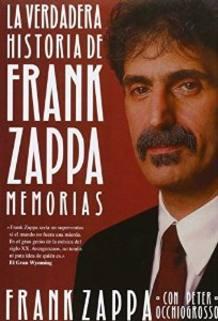 Portada del libro 'La verdadera historia de Frank Zappa'