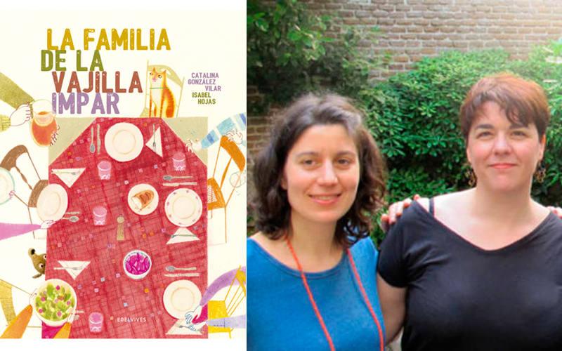 Portada de 'La familia de la vajilla impar' y sus autoras, Isabel Hojas y Catalina González Vilar