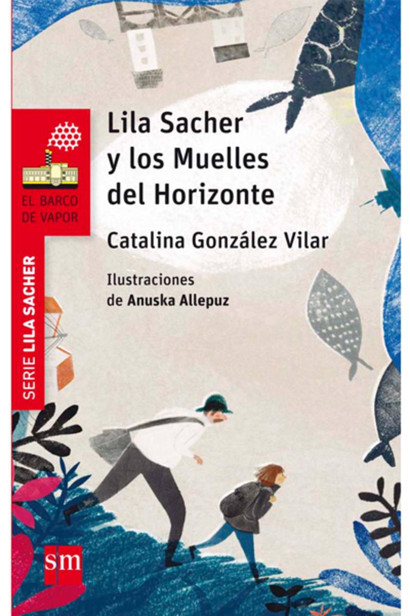 Portada de 'Lila Sacher y los muelles del horizonte'