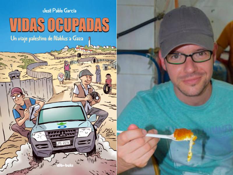 Portada de 'Vidas ocupadas' y su autor, José Pablo García