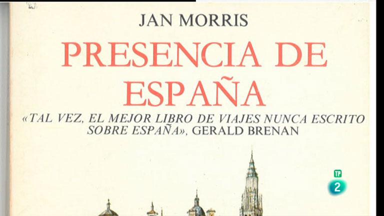 La Aventura del Saber. TVE. Libros recomendados. Presencia de España, de Jan Morris.