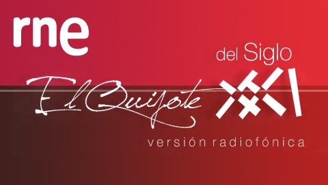 El Quijote del siglo XXI: versión radiofónica