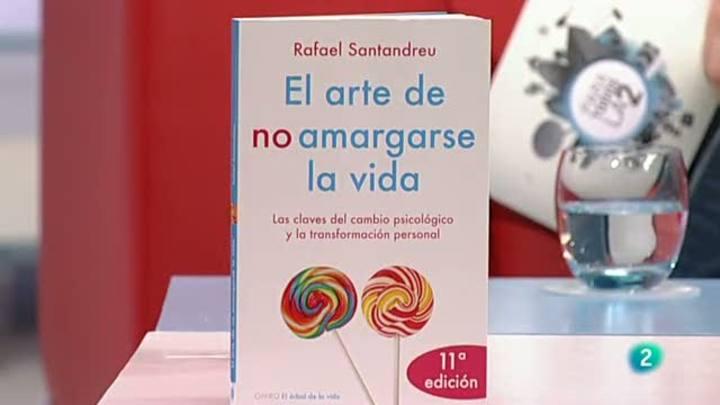 Para todos La 2 - El arte de no amargarse la vida - Rafael Santandreu