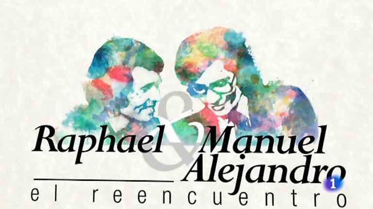 Raphael y Manuel Alejandro: El reencuentro