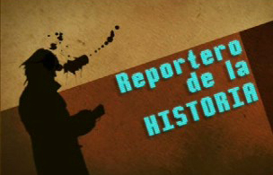 Reportero de la Historia - 04/02/10