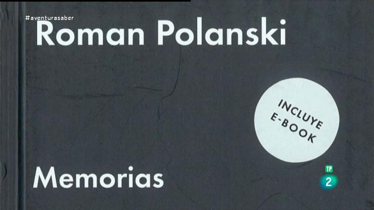 La Aventura del Saber. TVE. Libros recomendados. Roman Polanski. Memorias