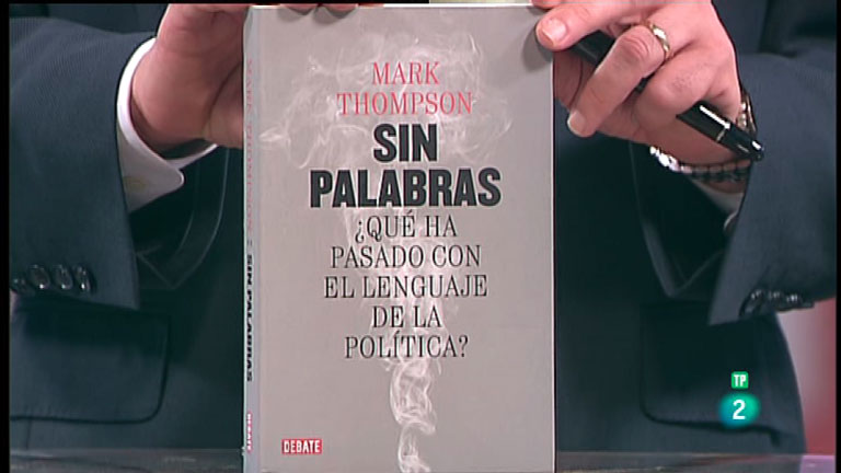 La Aventura del Saber. TVE. Libros recomendados. 'Sin palabras ¿qué ha pasado con el lenguaje de la política?'