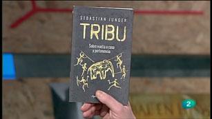 La Aventura del Saber. TVE. Sección 'Libros recomendados'. Sebastian Junger.  'Tribu, sobre vuelta a casa y pertenenecia'