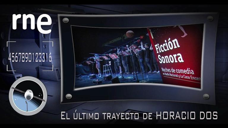 El último trayecto de Horacio Dos, en RNE