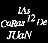 Las doce caras de Juan
