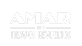 Amar en tiempos revueltos