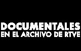 Documentales en el Archivo de RTVE