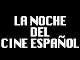La noche del cine español