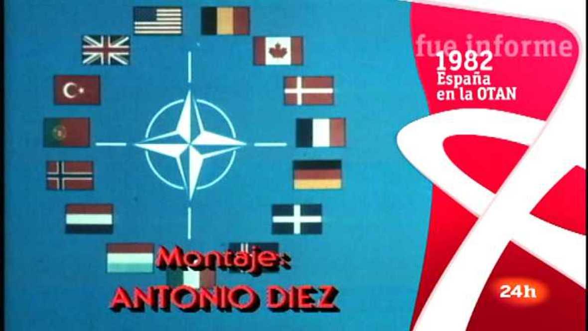 Fue Informe - España en la OTAN - Ver ahora