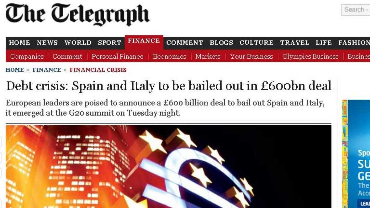 España sigue acaparando portadas en la prensa internacional. 'The Telegraph' cuenta que España e Italia serán rescatadas con 600.000 millones de libras, unos 750.000 millones de euros.