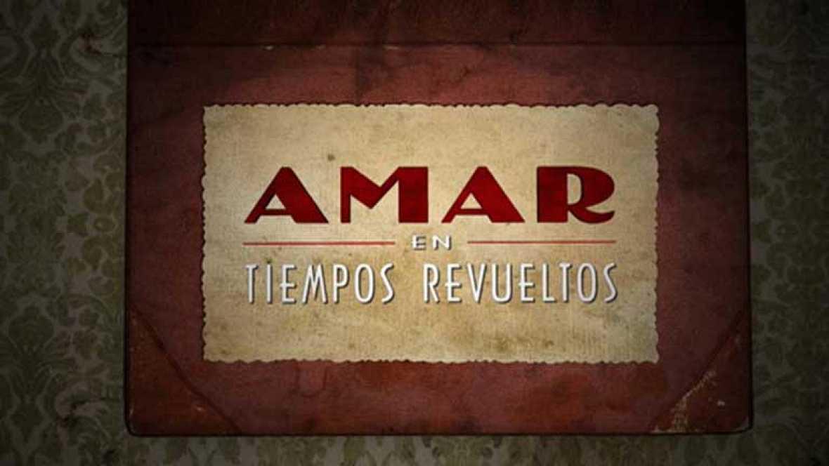 """La serie """"Amar en tiempos revueltos"""" termina hoy"""