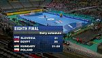 Mundial de Balonmano - 1/8 de final: Hungría - Polonia