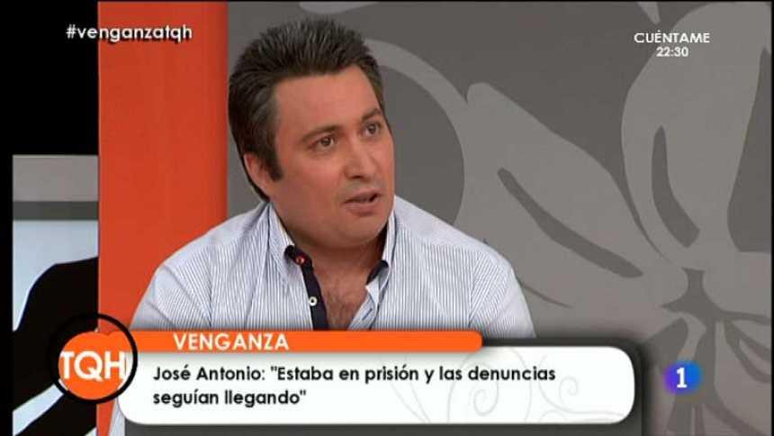 Tenemos que hablar - José Antonio pasó 11 meses en prisión por denuncias falsas