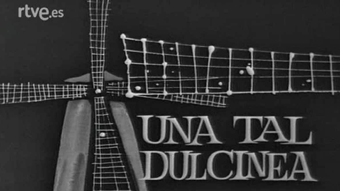 Estudio 1 - Una tal Dulcinea (1965)