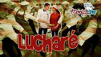 Videoclip 1 - 'Lucharé'
