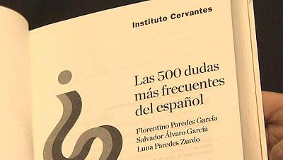 """El Instituto Cervantes y la editorial Espasa publican el manual """"Las 500 dudas más frecuentes del español"""""""