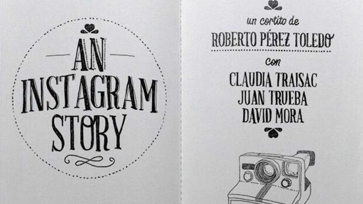 """An Instagram Story"", por Roberto Pérez Toledo - Ver ahora"