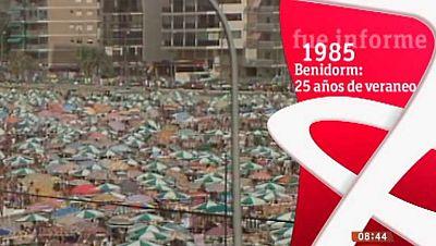 Fue Informe - Benidorm: 25 a�os de veraneo (1985) - Ver ahora