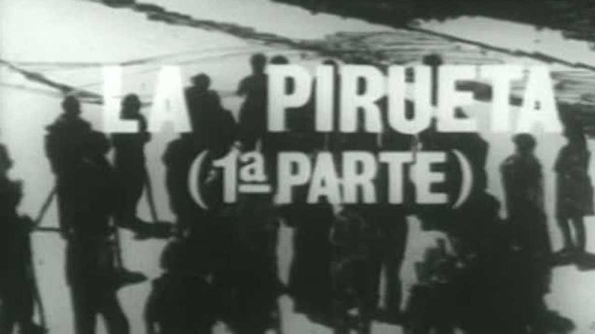 Crónicas de un pueblo - La pirueta (I)