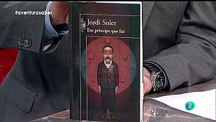 La Aventura del Saber. Jordi Soler. Ese príncipe que fui