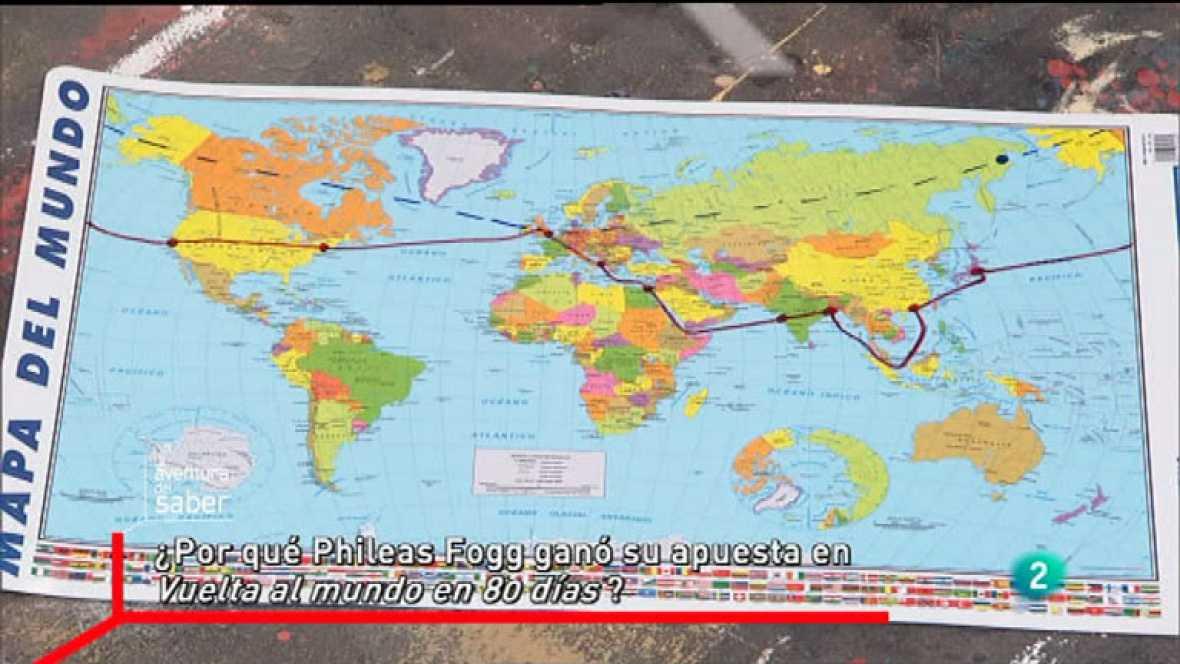 La Aventura del Saber. Sección La pregunta matemática. ¿Por qué Phileas Fogg ganó su apuesta en Vuelta al mundo en 80 días?