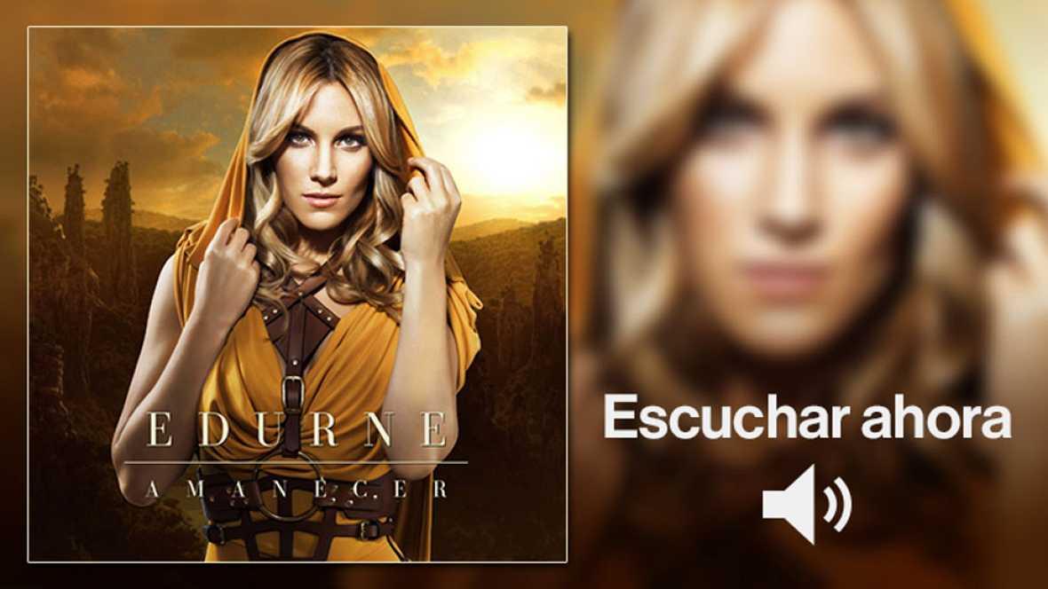 """Eurovisión 2015 - Escucha """"Amanecer"""", la canción de Edurne para Eurovisión 2015"""