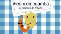 #leoncomegamba, el patinazo de Alberto