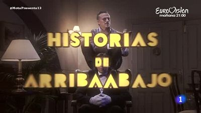 José Mota Presenta¿ Historias de arriba abajo