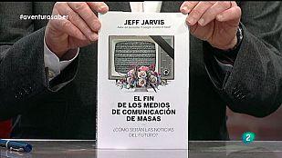 La Aventura del Saber. Libros Recomendados. Jeff Jarvis. El fin de los medios de comunicación de masas