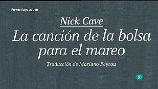La Aventura del Saber. Libros Recomendados. Nick Cave. La canción de la bolsa para el mareo