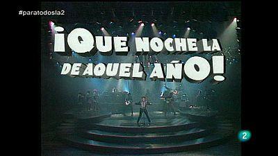 Para Todos La 2 - Para Todos La tele - �Qu� noche la de aquel a�o!