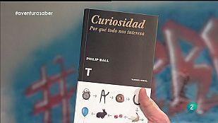 La Aventura del Saber. Libros recomendados. Curiosidad. Por qué todo nos interesa. Philip Ball