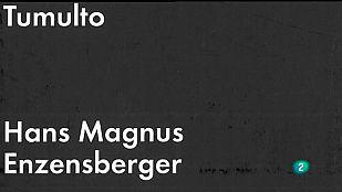 La Aventura del Saber. Libros recomendados. Tumulto. Hans Magnus Enzensberger
