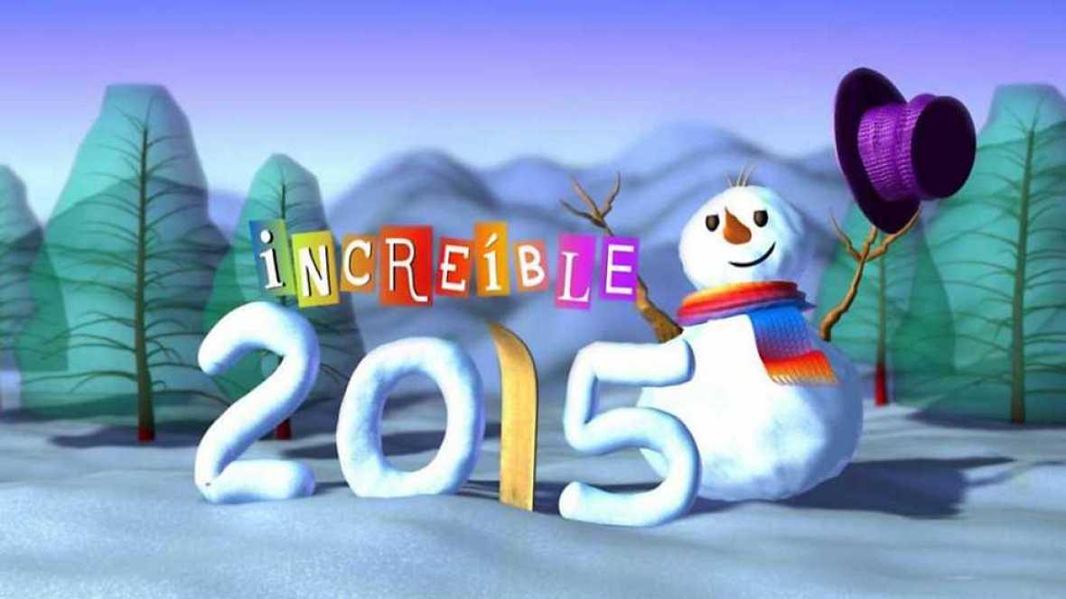 Increíble 2015 - ver ahora